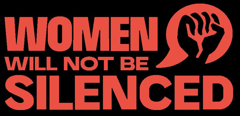 Women Will Not Be Silenced